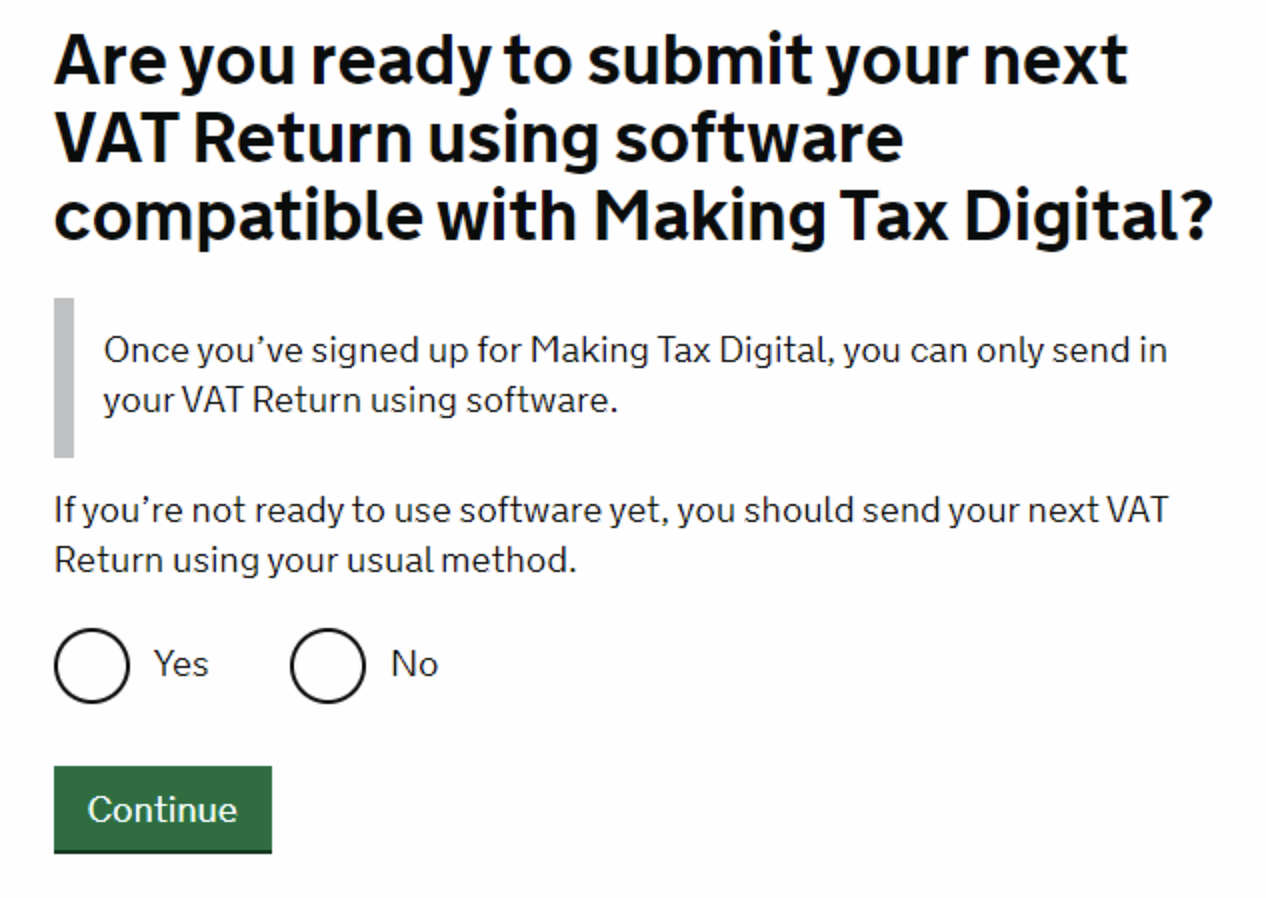 HMRC Sign up - Are you ready to submit your next VAT Return using software compatible with Making Tax Digital?